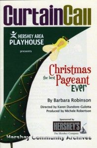 "Program; Hershey Area Playhouse inaugural presentation of ""The Best Christmas Pageant Ever."" 12/4/2008"