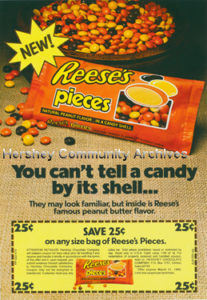 Hershey Chocolate supported the introduction of Reese's Pieces with advertising and promotional coupons. 1980