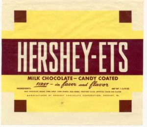 Plain chocolate Hershey-Ets were first introduced in 1954.