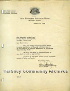 Milton Hershey's letter to the Hershey Figure Skating Club thanking them for the honor of being made a member of the club. 1/22/1936