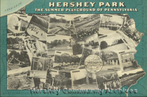 "Brochure marketing Hershey as ""Pennsylvania's Summer Playground."" ca1940"