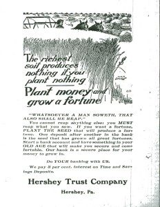 Hershey Trust Company advertisement, published in Hershey's Progressive Weekly, 7/10/1913