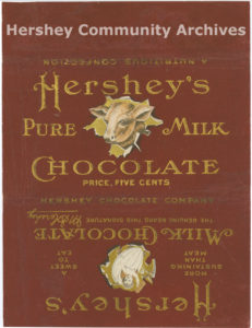 This wrapper had a very limited distribution. Hershey's Milk Chocolate bar wrapper, 1906.