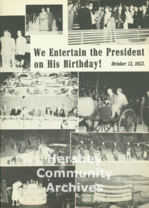 Hershey High School's yearbook, the Choclatier, devoted a page to remembering President Eisenhower's birthday party, 1953