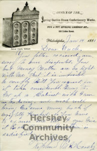 Milton Hershey advertised his father's design for a candy display case on his business letterhead. 1881