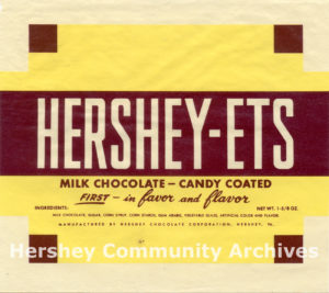 Plain chocolate Hershey-Ets were first introduced in 1954