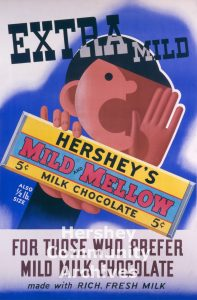 Hershey's Mild and Mellow milk chocolate bar was introduced in January 1934. Advertising poster, c. 1934