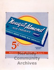 Point of purchase advertising placard for Hershey's Nougat-Almond Milk Chocolate, ca. 1939-1941