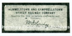 Hummelstown and Campbelltown Street Railway ride ticket, ca. 1904-1915