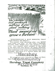 Hershey Trust Company advertisement, published in Hershey's Progressive Weekly, July 10, 1913