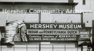 Sign advertising the Hershey Museum, placed on the side of the remodeled Convention Hall, ca. 1953-1970