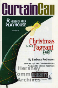 "Program, Hershey Area Playhouse inaugural presentation of ""The Best Christmas Pageant Ever,"" December 4, 2008"