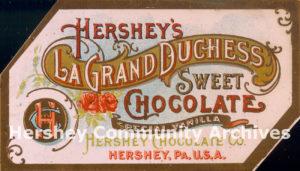 Hershey's La Grand Duchess Sweet Chocolate, ca. 1905-1909